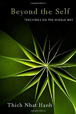 Beyond the Self: Teachings on the Middle Way 9781935209416