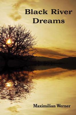 Black River Dreams 9781936008025