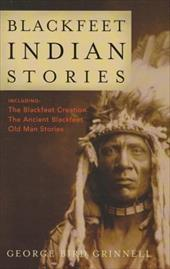 Blackfeet Indian Stories 7793287