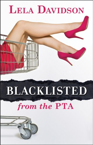 Blacklisted from the PTA 9781936214433