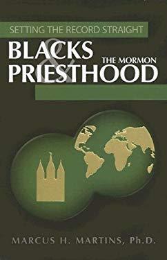 Blacks and the Mormon Priesthood 9781932597417