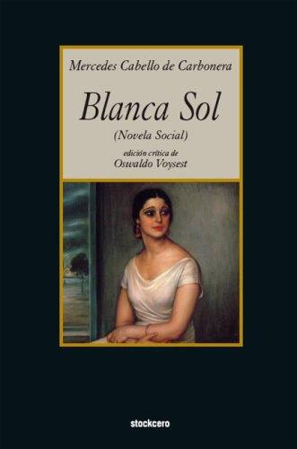 Blanca Sol 9781934768013