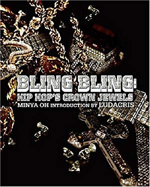 Bling Bling: Hip Hop's Crown Jewels 9781932958027