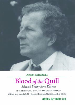 Blood of the Quill: Selected Poetry from Kosovo