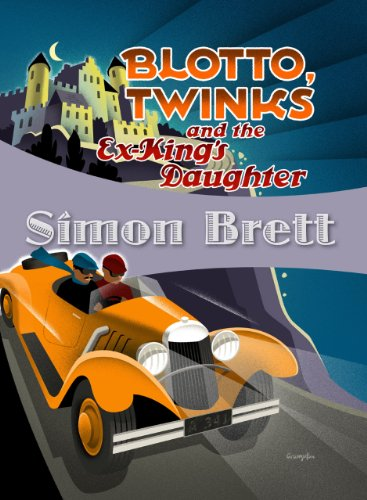Blotto, Twinks and the Ex-King's Daughter 9781934609699