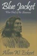 Blue Jacket: War Chief of the Shawnees 9781931672207