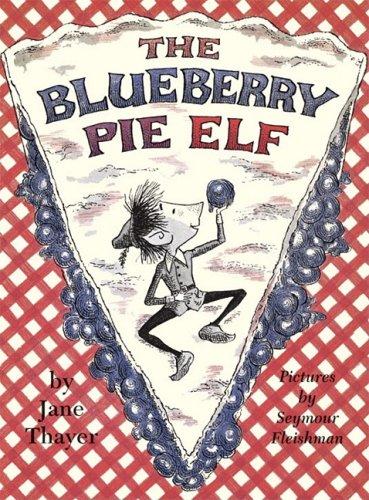 Blueberry Pie Elf 9781930900387