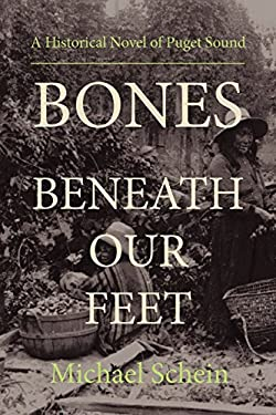 Bones Beneath Our Feet 9781934733653