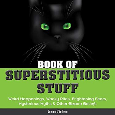 Book of Superstitious Stuff 9781936140022
