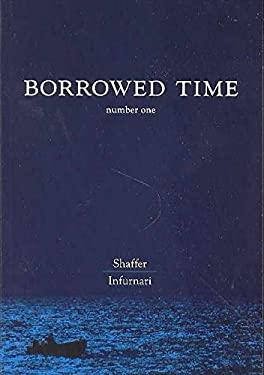 Borrowed Time Volume 1: Flight 19 9781932664423