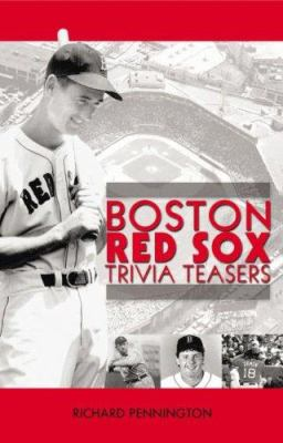 Boston Red Sox Trivia Teasers 9781931599825