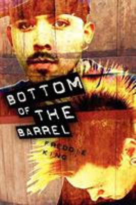 Bottom of the Barrel 9781933265292