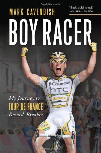 Boy Racer: My Journey to Tour de France Record-Breaker 9781934030646