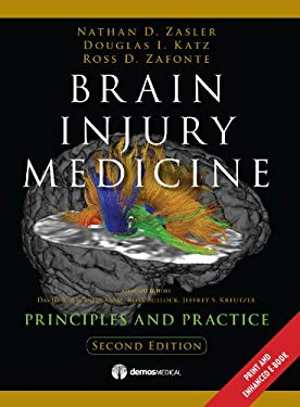 Brain Injury Medicine, 2nd Edition: Principles and Practice 9781936287277