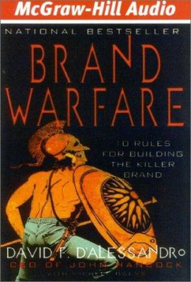 Brand Warfare: 10 Rules for Building the Killer Brand 9781932378047