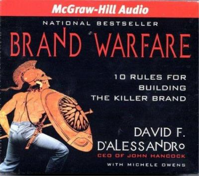 Brand Warfare: 10 Rules for Building the Killer Brand 9781932378054