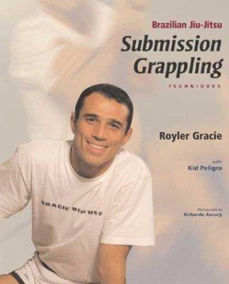 Brazilian Jiu-Jitsu Submission Grappling Techniques 9781931229296