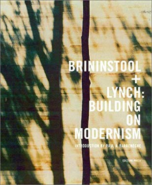 Brininstool + Lynch: Building on Modernism 9781931536066