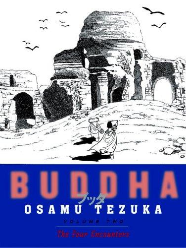 Buddha, Volume 2: The Four Encounters 9781932234572