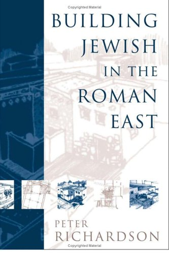 Building Jewish in the Roman East 9781932792010