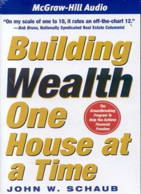 Building Wealth One House at a Time 9781932378979