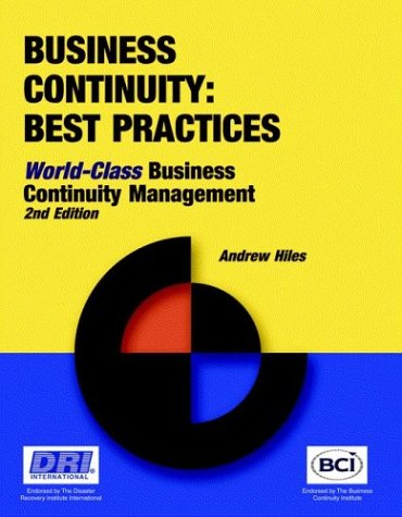 Business Continuity: Best Practices - World-Class Business Continuity Managemen 9781931332224