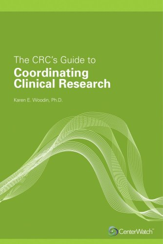 CRC's Guide to Coordinating Clinical Research 9781930624467