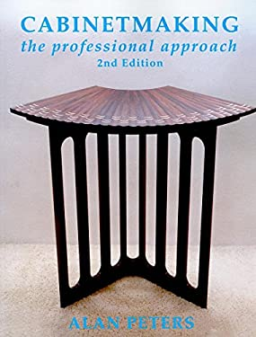 Cabinetmaking: The Professional Approach 9781933502267