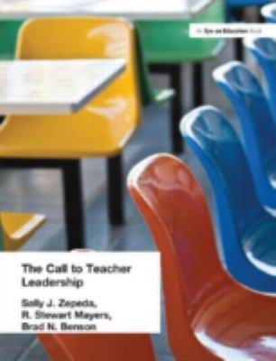 Call to Teacher Leadership 9781930556508