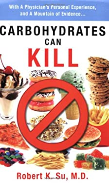 Carbohydrates Can Kill 9781935097082