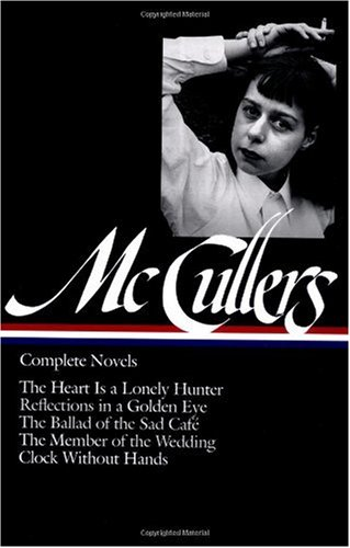 Carson McCullers: Complete Novels 9781931082037
