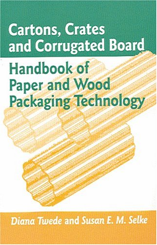 Cartons, Crates and Corrugated Board: Handbook of Paper and Wood Packaging Technology 9781932078428