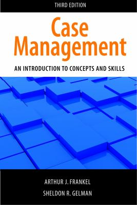 Case Management: An Introduction to Concepts and Skills 9781935871095