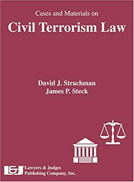 Cases and Materials on Civil Terrorism Law 9781933264462