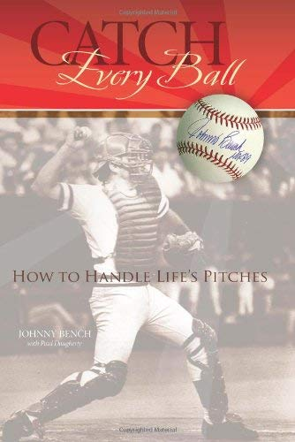 Catch Every Ball: How to Handle Life's Pitches 9781933197128