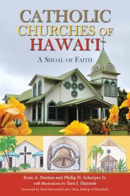 Catholic Churches of Hawai'i: A Shoal of Faith
