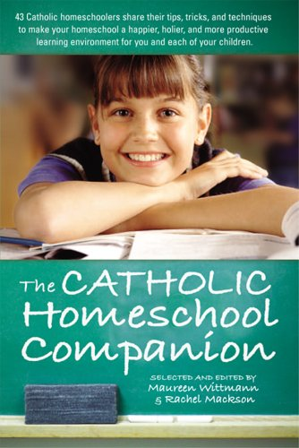 Catholic Homeschool Companion 9781933184166