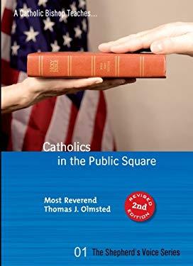 Catholics in the Public Square 9781930314238