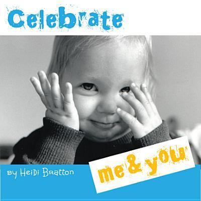 Celebrate Me & You 9781933271316