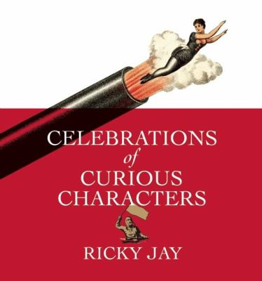 Celebrations of Curious Characters 9781936365036