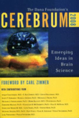 Cerebrum 2008: Emerging Ideas in Brain Science 9781932594331