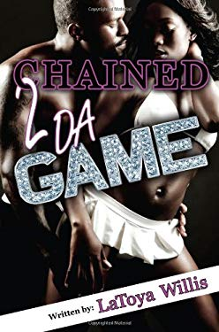 Chained 2 Da Game 9781936400232