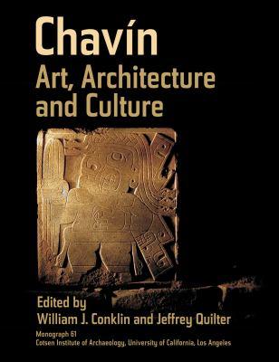 Chavin: Art, Architecture and Culture 9781931745451