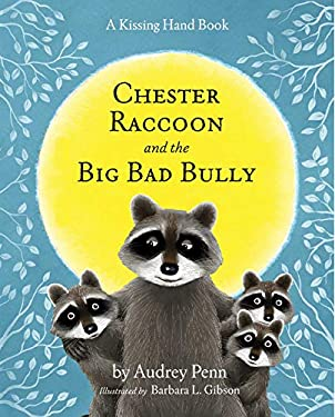 Chester Raccoon and the Big Bad Bully [With CD (Audio)] 9781933718309