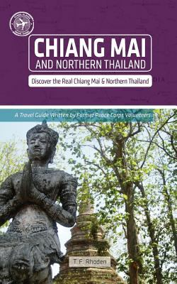 Chiang Mai and Northern Thailand (Other Places Travel Guide) 9781935850038