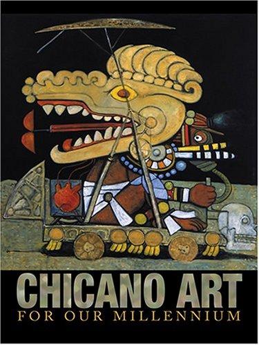 Chicano Art for Our Millennium: Collected Works from the Arizona State University Community 9781931010252