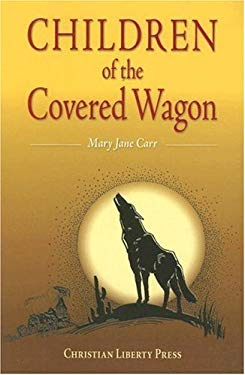 Children of the Covered Wagon 9781932971507