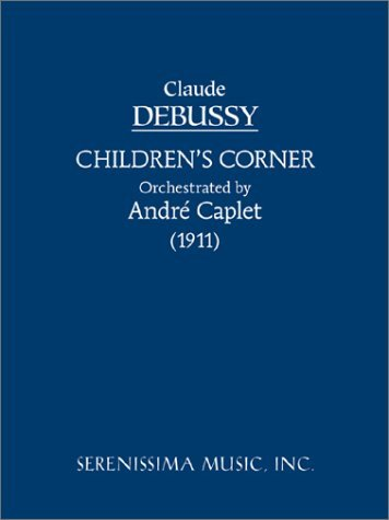 Children's Corner - Orchestra Version 9781932419054