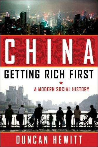 China: Getting Rich First: A Modern Social History 9781933648477
