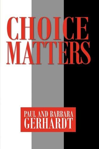 Choice Matters 9781936343577